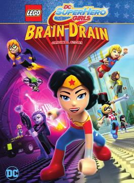 LEGO DC Super Hero Girls: Brain Drain v.f.