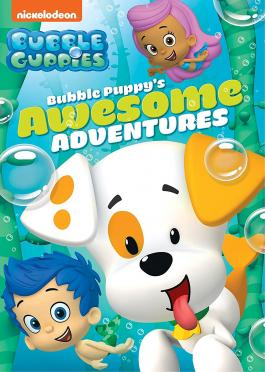 Bubble Guppies: Bubble Puppy's Awesome Adventures v.f.