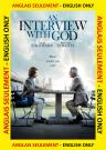 An Interview with God ANGLAIS SEULEMENT
