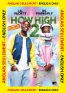How High 2 ANGLAIS SEULEMENT