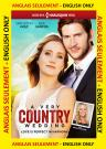 A Very Country Wedding ANGLAIS SEULEMEMNT