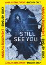 I Still See You  (ENG)