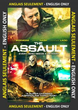 The Assault ANGLAIS SEULEMENT