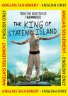 The King of Staten Island  (ENG)