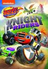 Blaze and the Monster Machines: Knight Riders  v.f.